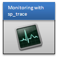 monitoring with sp_trace